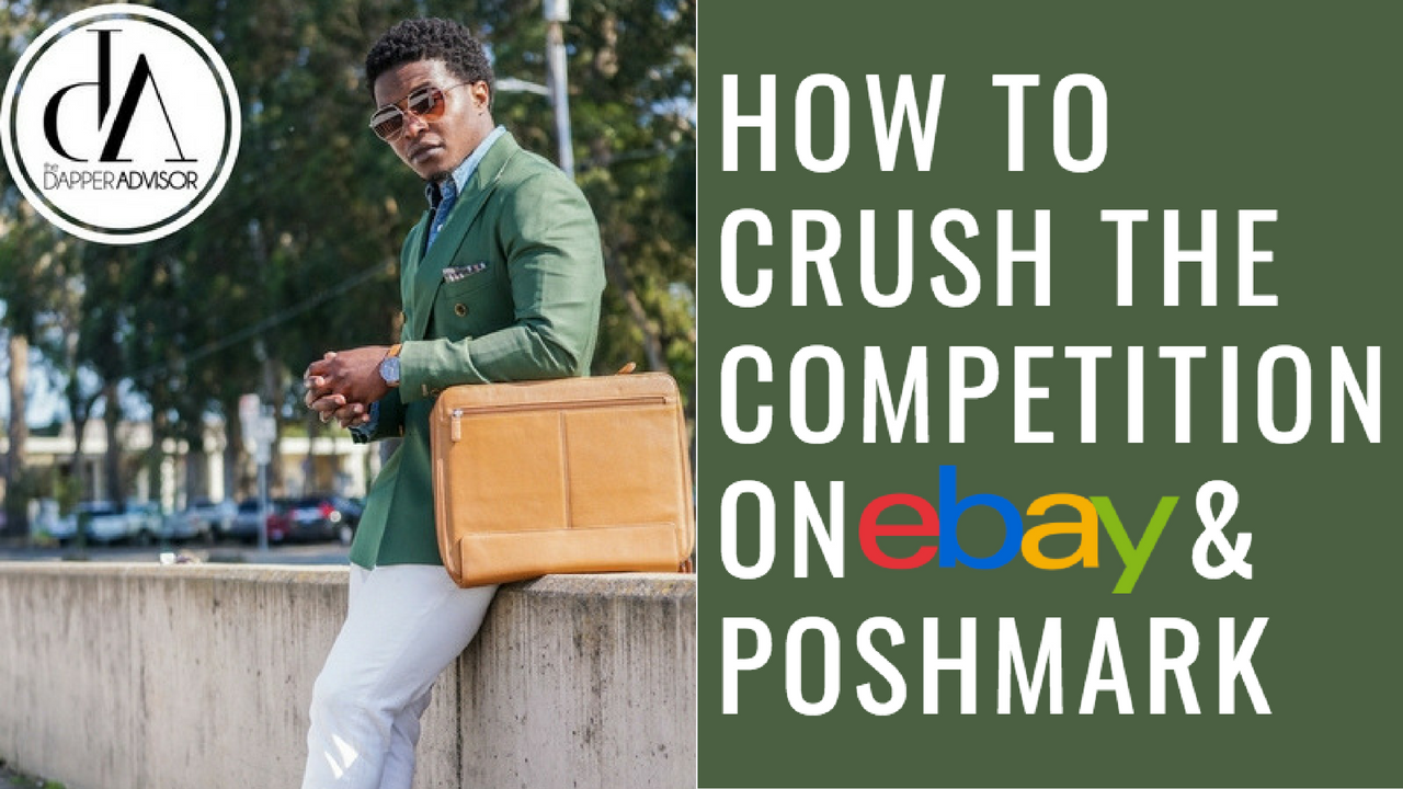 eBay & Poshmark Seller Tips: How To Crush The Competition